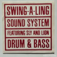 Discos de vinilo: SWING-A-LING SOUND SYSTEM FEATURING SLY AND LION – DRUM & BASS SWEDEN,1992. Lote 271439228