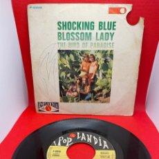 Discos de vinilo: SHOCKING BLUE - BLOSSOM LADY - POPLANDIA 1971 SINGLE. Lote 271444858