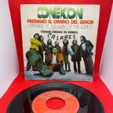 Discos de vinilo: CONEXION-PREPARAD EL CAMINO DEL SEÑOR (ESPAÑOL) SINGLE AÑO 1972. Lote 271465688