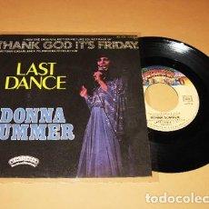 Discos de vinilo: DONNA SUMMER - LAST DANCE - SINGLE - 1978 - IMPORT. Lote 271475128