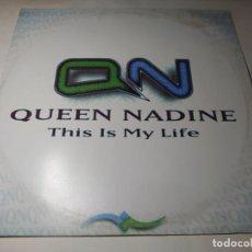 Discos de vinilo: MAXI - QUEEN NADINE – THIS IS MY LIFE - LT-100-MX (VG+ / VG) SPAIN 1997. Lote 271533858