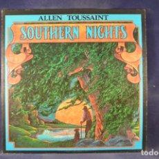 Discos de vinilo: ALLEN TOUSSAINT - SOUTHERN NIGHTS - LP. Lote 271549258