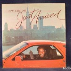 Discos de vinilo: LEW KIRTON - JUST ARRIVED - LP. Lote 271549588