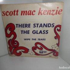 Discos de vinilo: SCOTT MAC KENZIE - THERE STANDS THE GLASS - SINGLE - DISPONGO DE MAS DISCOS DE VINILO. Lote 271550553