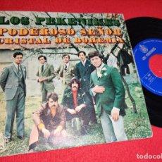 Discos de vinilo: LOS PEKENIKES PODEROSO SEÑOR/CRISTAL DE BOHEMIA 7'' SINGLE 1969 HISPAVOX. Lote 271551138