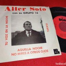 Discos de vinilo: ALLER SOTO & GRUPO 74 ISABEL/AQUELLA NOCHE +2 EP 1976 BOA PROMO VINILO NUEVO. Lote 271551783