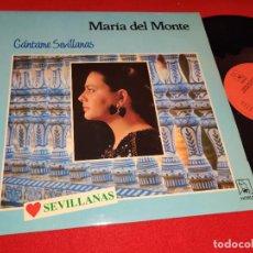 Discos de vinilo: MARIA DEL MONTE CANTAME SEVILLANAS LP 1988 HORUS EXCELENTE ESTADO. Lote 271554888