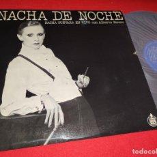 Discos de vinilo: NACHA GUEVARA EN VIVO CON ALBERTO FAVERO NACHA DE NOCHE LP 1977 HISPAVOX SPAIN ESPAÑA. Lote 271556623