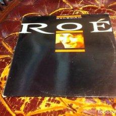 Discos de vinilo: ROÉ. SOLEDAD. MAXI SINGLE. 1990. Lote 271557003