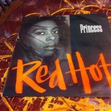 Discos de vinilo: PRINCESS. RED HOT. MAXI SINGLE. 1987. Lote 271557703