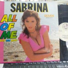 Discos de vinilo: SABRINA MAXI ALL OF ME ESPAÑA 1989. Lote 271558713