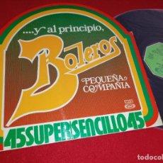 Discos de vinilo: PEQUEÑA COMPAÑIA ...Y AL PRINCIPIO BOLEROS 12'' MX 1978 MOVIEPLAY ESPAÑA SPAIN. Lote 271562343
