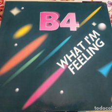 "Discos de vinilo: B4 - WHAT I'M FEELING ZYX RECORDS – ZYX 6507-12 VINYL, 12"" MUY BUEN ESTADO . NEAR MINT / NEAR MINT. Lote 271564343"