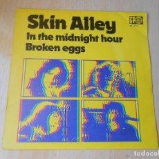 Discos de vinilo: SKIN ALLEY, SG, IN THE MIDNIGHT HOUR + 1, AÑO 1973. Lote 271575018