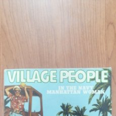 Discos de vinilo: WILAGE PEOPLE, IN THE NAVY MANHATTAN WOMAN. Lote 271577528