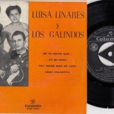 Discos de vinilo: LUISA LINARES Y LOS GALINDOS - DE TU NOVIO QUE - EP DE VINILO. Lote 271578158