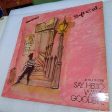 Discos de vinilo: SOFT CELL - SAY HELLO, WAVE GOODBYE. Lote 271591813