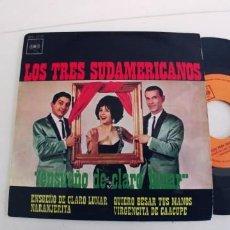 Discos de vinilo: LOS TRES SUDAMERICANOS-EP ENSUEÑO DE CLARO LUNAR +3. Lote 271593103