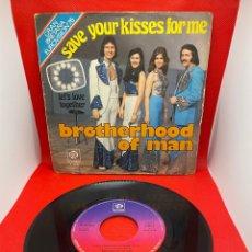 Discos de vinilo: BROTHERHOOD OF MAN - SAVE YOUR KISSES FOR ME SINGLE 1976 EDICION ESPAÑOLA EUROVISION. Lote 271593188