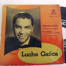 Discos de vinilo: LUCHO GATICA-EP BESAME MUCHO +3. Lote 271595148