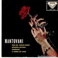 Discos de vinilo: MANTOVANI - TEMA DE MOULIN ROUGE + 3 TEMAS, EP DECCA 1959. Lote 271597348