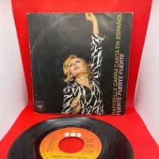 Discos de vinilo: RAFFAELLA CARRA EN ESPAÑOL - FUERTE FUERTE FUERTE - SINGLE 1976. Lote 271601293
