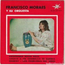 Discos de vinilo: FRANCISCO MORAES Y SU ORQUESTA - ENSEÑANDO BOSSA NOVA / CHARIOT +2 - MARFER M. CH. 539 - 1964. Lote 271601933