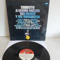Discos de vinilo: TED HEATH Y SU ORQUESTA / TRIBUTO A GLENN MILLER / LP-DECCA 4 FASES-1975 / MBC. ***/***. Lote 271630058