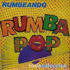 "Discos de vinilo: RUMBA POP, RUMBEANDO/BORRIQUITO (VINILO-12""). Lote 271641573"