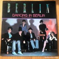 Discos de vinilo: BERLIN - DANCING IN BERLIN - MAXISINGLE. Lote 271659908