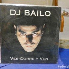 Discos de vinilo: MAXISINGLE D.J.BAILO VES-CORRE Y VEN 1994 VINILO MUY BUEN ESTADO. Lote 271667758