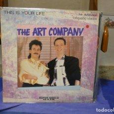 Discos de vinilo: MAXISINGLE THE ART COMPANY THIS IS YOUR LIFE 1985 VINILO DECENTE. Lote 271667908