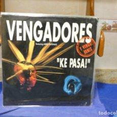 Discos de vinilo: MAXISINGLE LOS VENGADORES KE PASA! FEAT MIKE PLATINAS VINILO BUEN ESTADO 1992. Lote 271668093