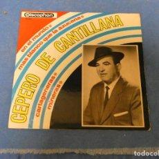 Discos de vinilo: EP CEPERO DE CANTILLANA EN EL MUNDO DISCOPHON EP 1967 BUEN ESTADO. Lote 271696433
