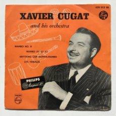 Discos de vinilo: XAVIER CUGAT Y SU ORQUESTA – MAMBO NO. 8 HOLANDA,1954 PHILIPS. Lote 271696608