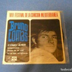 Discos de vinilo: EP BRUNO LOMAS COMO AYER 1966 BUEN ESTADO TAPA LEVE USO DISCO. Lote 271696673