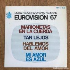 """Discos de vinilo: MIGUEL RAMOS Y SU ÓRGANO HAMMOND - EUROVISION 67 - 7"""" EP HISPAVOX 1967. Lote 271824728"""