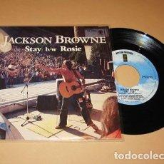 Discos de vinilo: JACKSON BROWNE - STAY / ROSIE - SINGLE - 1978. Lote 269175778