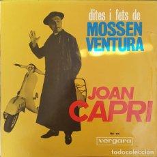 Discos de vinilo: JOAN CAPRI, DITES I FETS DE MOSSEN VENTURA - LP VERGARA 1965 - HUMOR CATALÀ. Lote 271940578