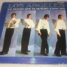 Disques de vinyle: SINGLE LOS ANGELES - LO MUCHO QUE TE QUIERO - CADA DIA - HISPAVOX H435 - PEDIDO MINIMO 7€. Lote 272012358