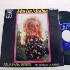 Disques de vinyle: MARISA MEDINA-SINGLE AGUA PARA BEBER. Lote 272091893