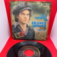 Discos de vinilo: FRANCO SIMONE (SINGLE) TU SIEMPRE TU AÑO – 1977 - PROMOCIONAL. Lote 272096683