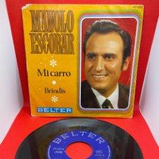 Discos de vinilo: SINGLE MANOLO ESCOBAR, IMPECABLE ESTADO, MI CARRO / BRINDIS 1969. Lote 272151798