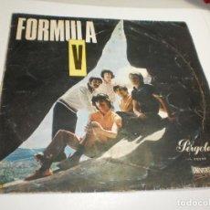 Discos de vinilo: LP FÓRMULA V (DISCO 10 PULGADAS / 26 CM) PÉRGOLA 1969 SPAIN (PROBADO Y BIEN). Lote 272160618