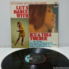 Discos de vinilo: IKE & TINA TURNER - LET'S DANCE WITH IKE & TINA TURNER 1972 ED ALEMANA. Lote 272203978
