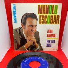 Discos de vinilo: MANOLO ESCOBAR, VIVA ALMERIA / POR UNA ROSA - SINGLE 1970. Lote 272226268