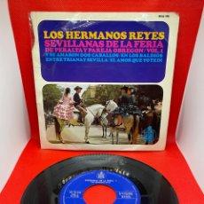 Discos de vinilo: LOS HERMANOS REYES SEVILLANAS DE LA FERIA VOL. 1 HISPAVOX 1966. Lote 272249123