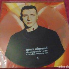 Discos de vinilo: MARC ALMOND – THE DESPERATE HOURS - MAXISINGLE PICTURE DISC 1990. Lote 272259558