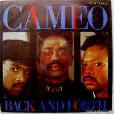 Discos de vinilo: CAMEO - BACK AND FORTH - MAXI MERCURY 1987 BPY. Lote 272370118