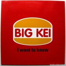 Discos de vinilo: BIG KEI - I WANT TO KNOW - MAXI BLANCO Y NEGRO 1998 BPY. Lote 272741868